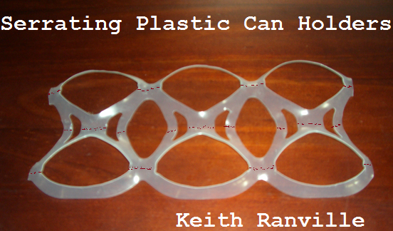 serrating plastic can holders